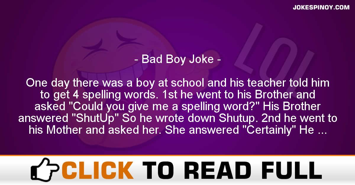 Bad Boy Joke