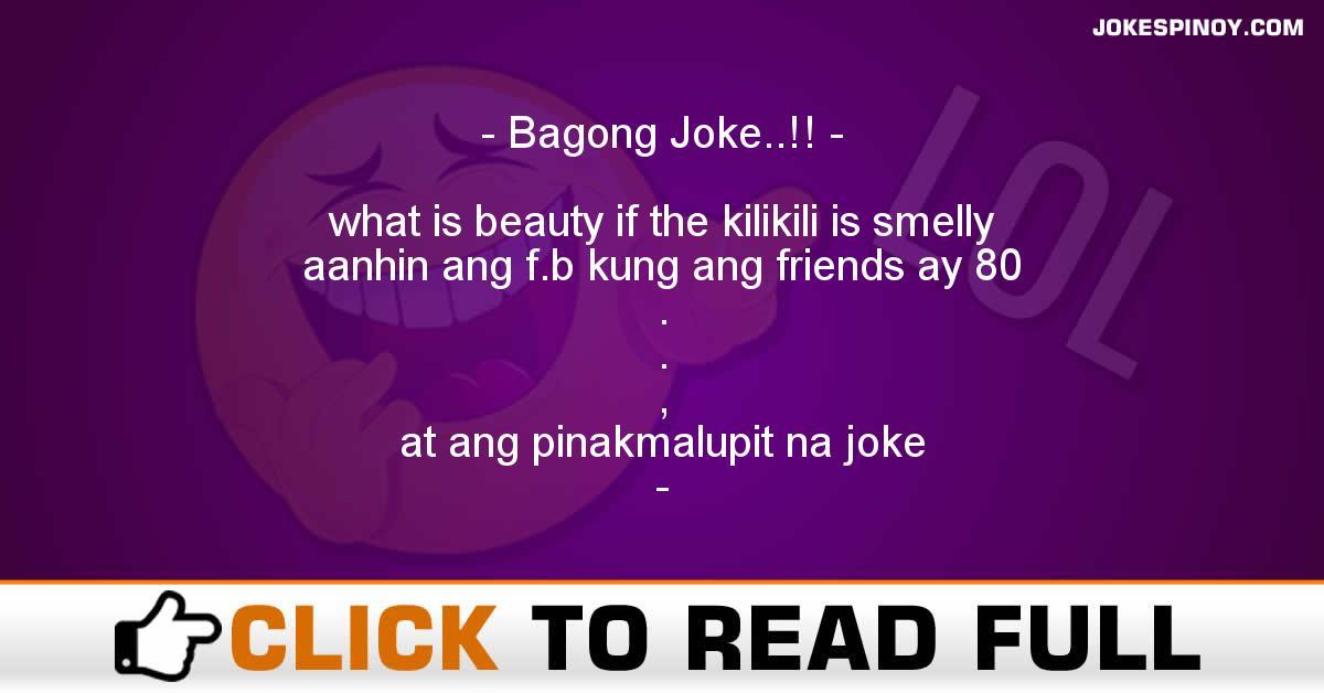 Bagong Joke..!!