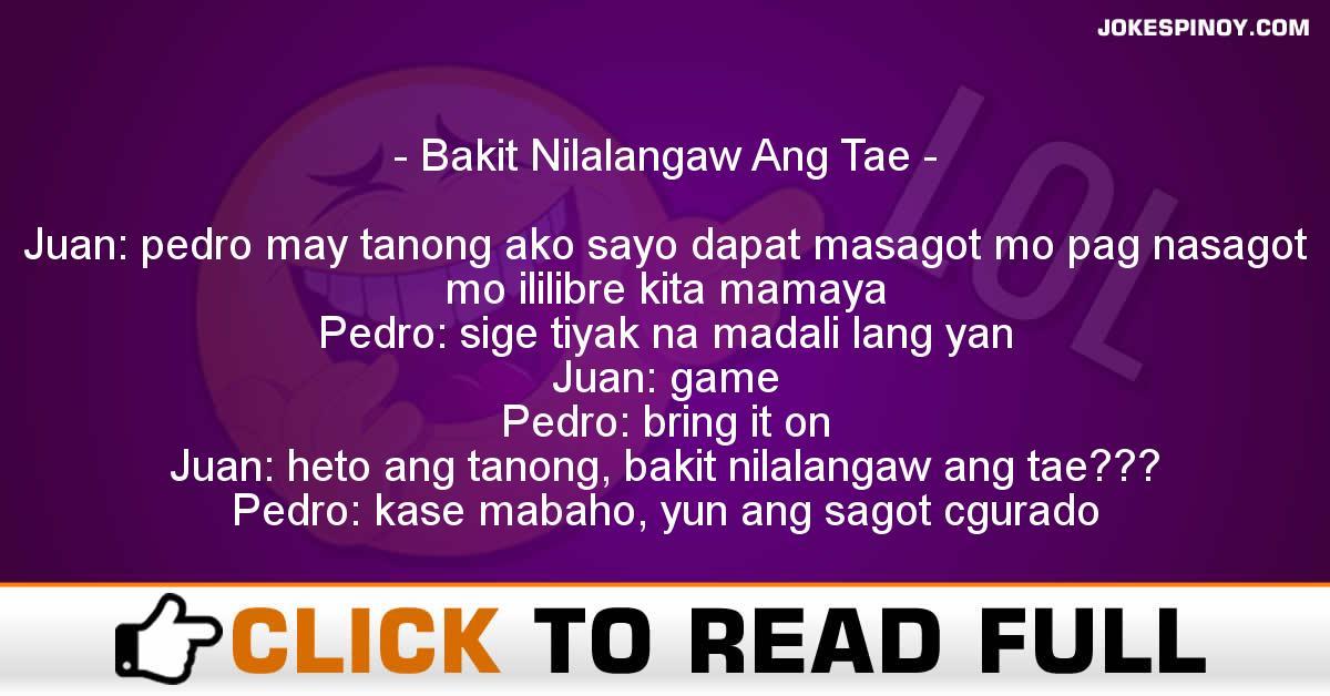 Bakit Nilalangaw Ang T*e