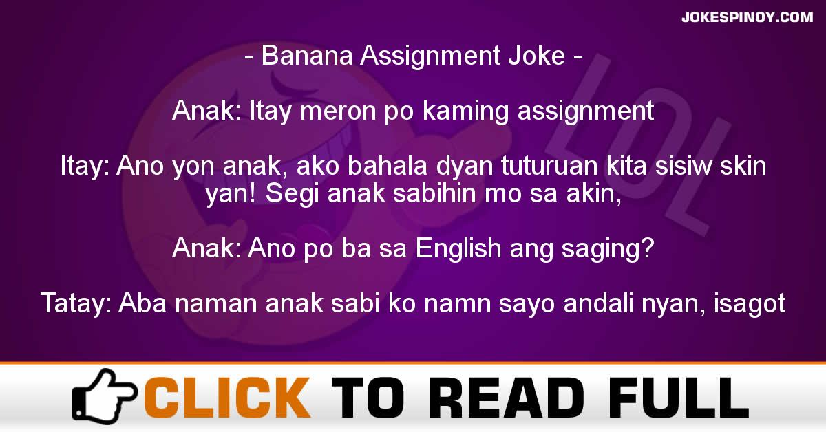 Banana Assignment Joke