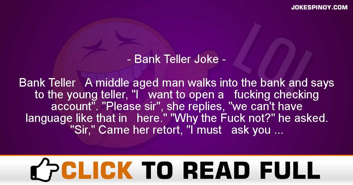 Bank Teller Joke