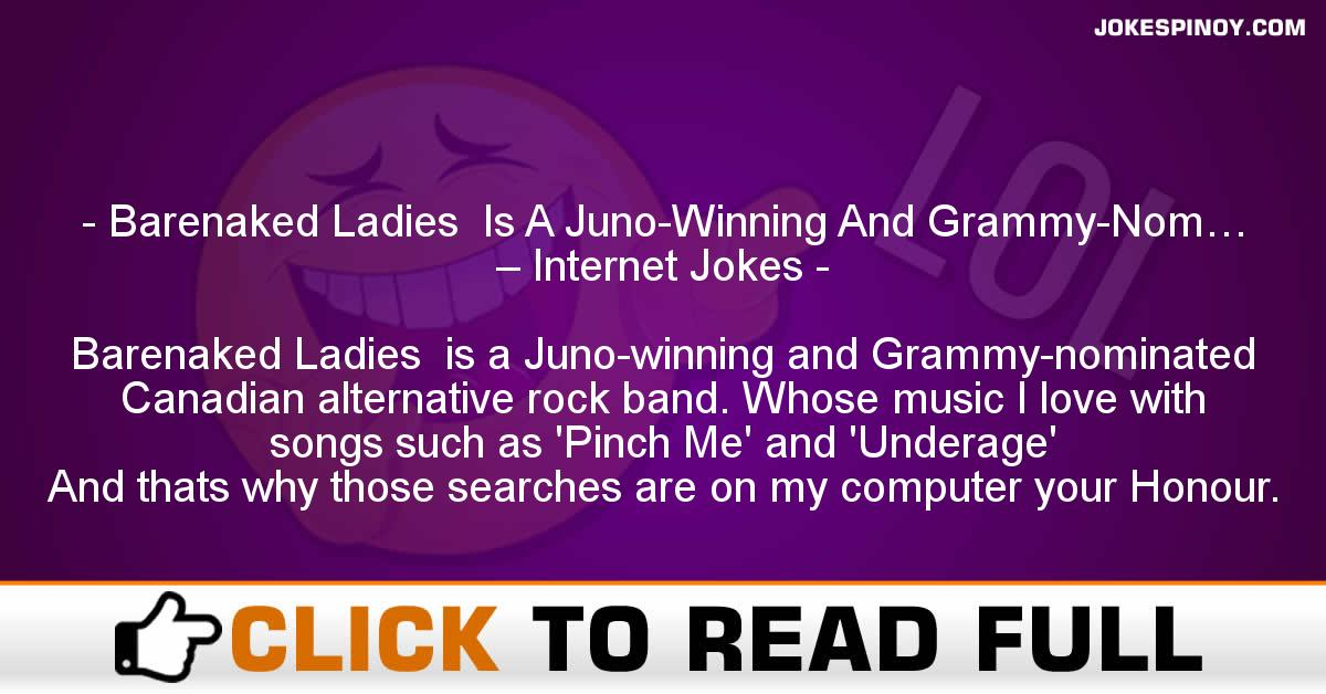 Barenaked Ladies  Is A Juno-Winning And Grammy-Nom… – Internet Jokes