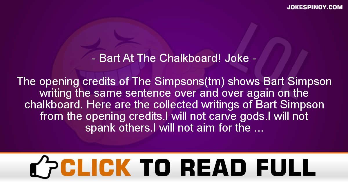 Bart At The Chalkboard! Joke