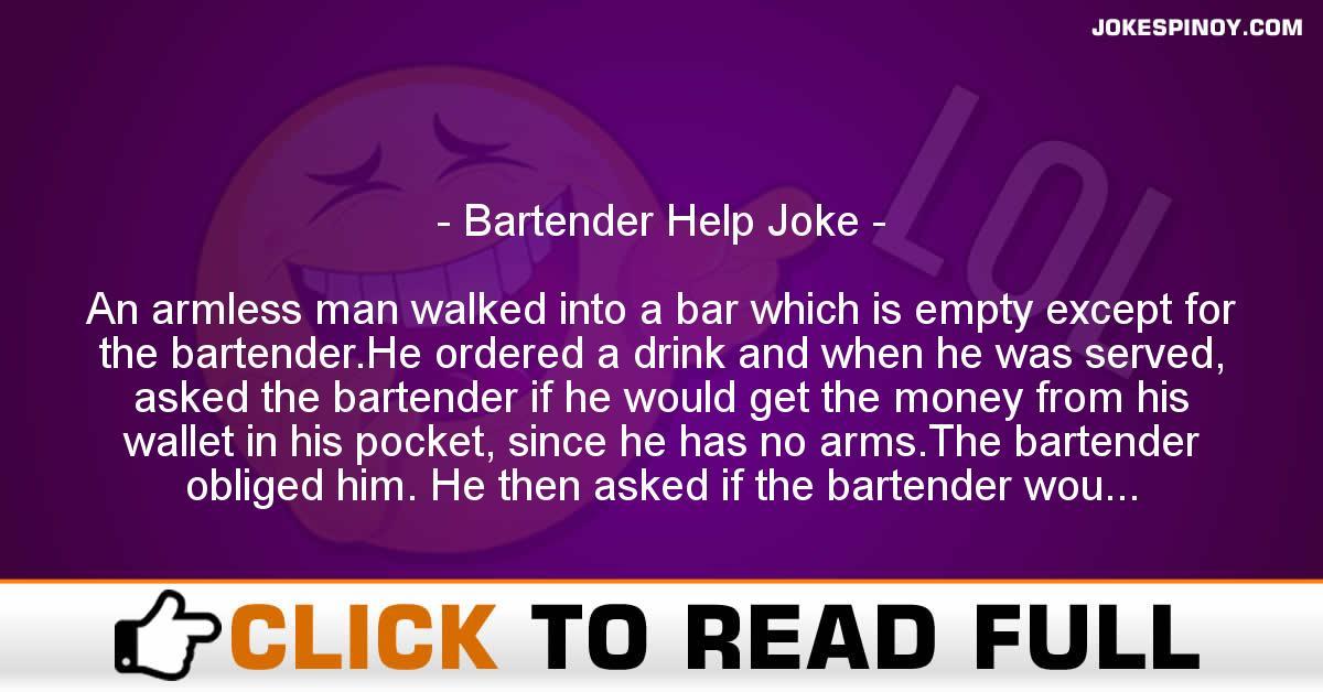 Bartender Help Joke