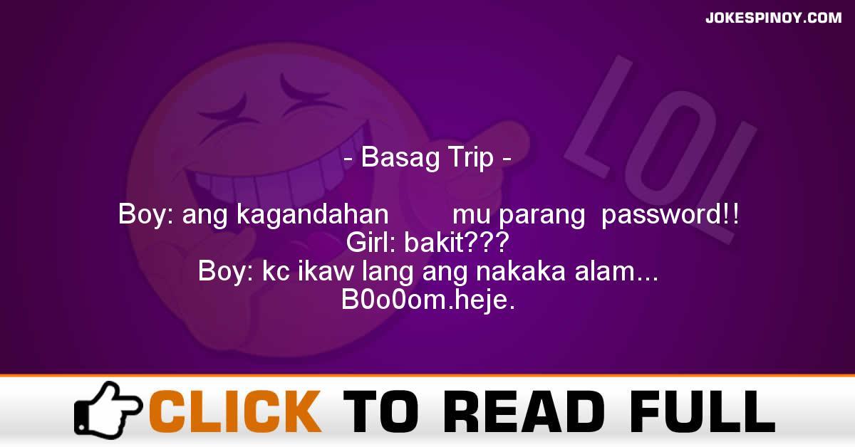 Basag Trip