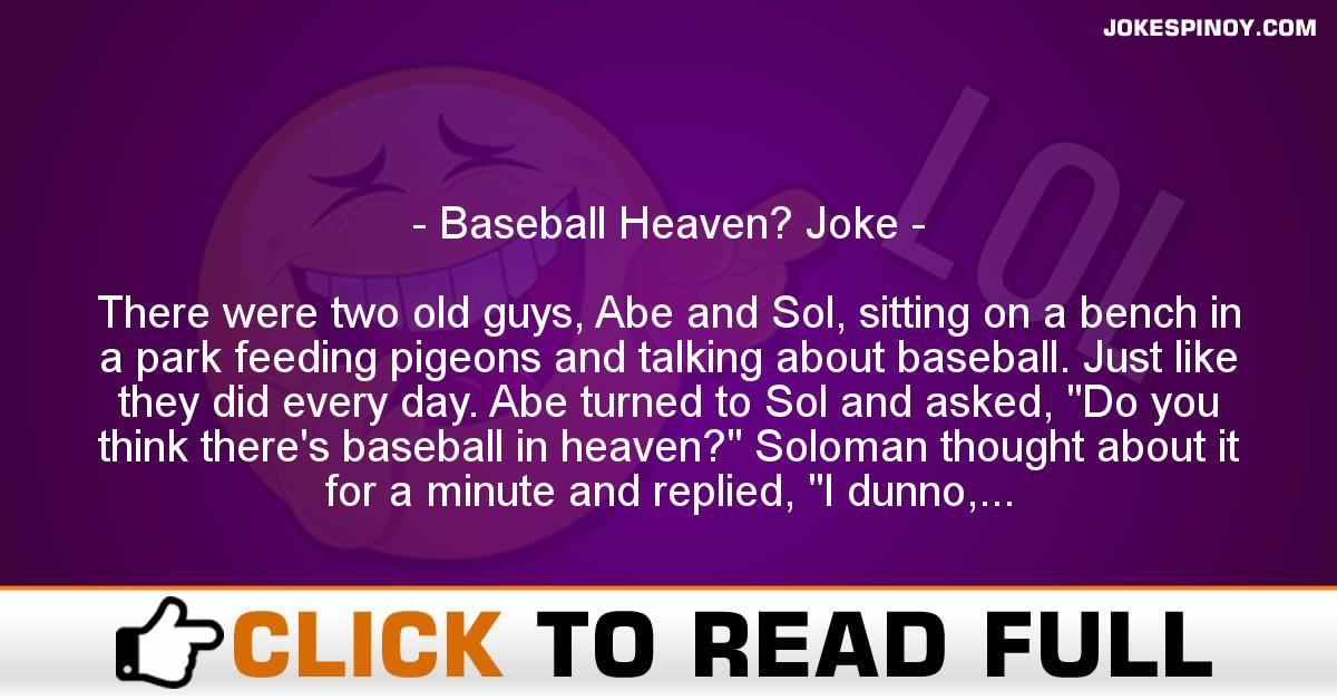 Baseball Heaven? Joke