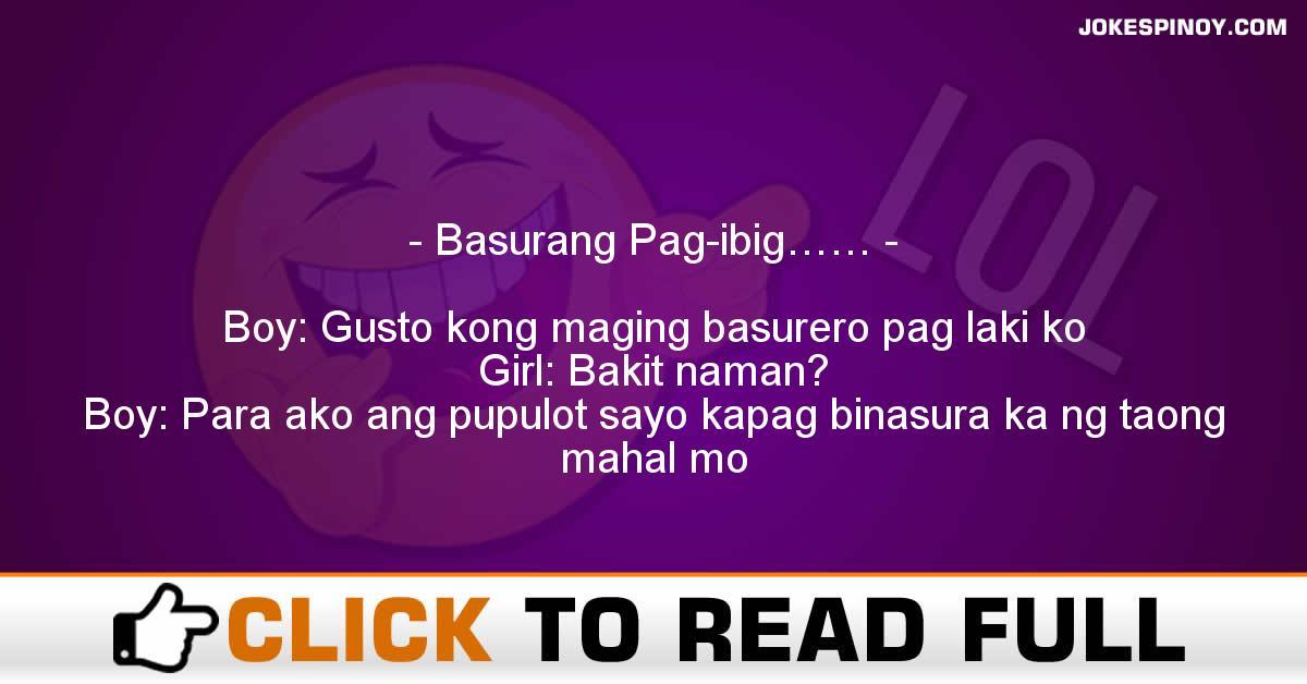 Basurang pag-ibig       - JokesPinoy com