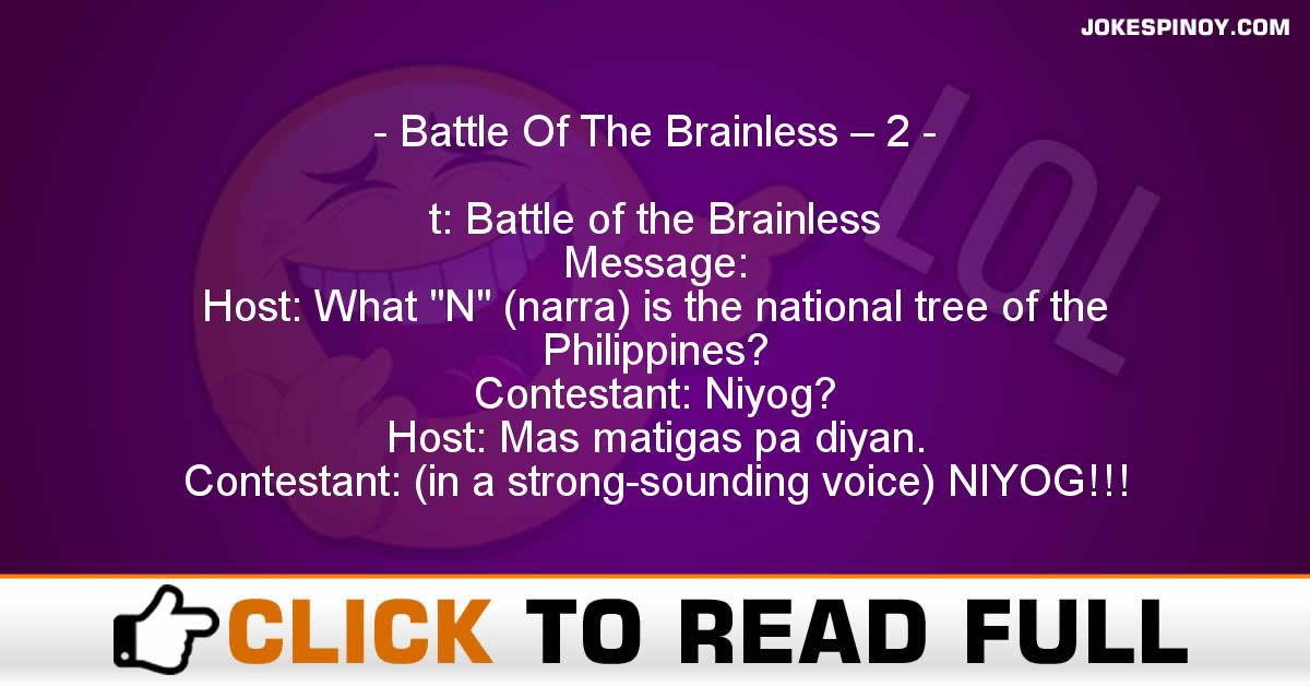 Battle Of The Brainless – 2