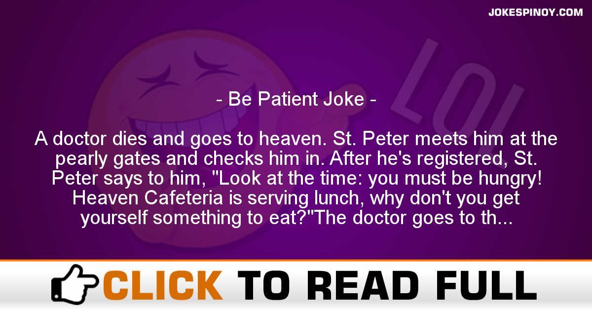 Be Patient Joke