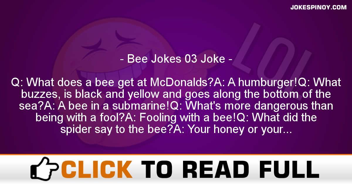 Bee Jokes 03 Joke
