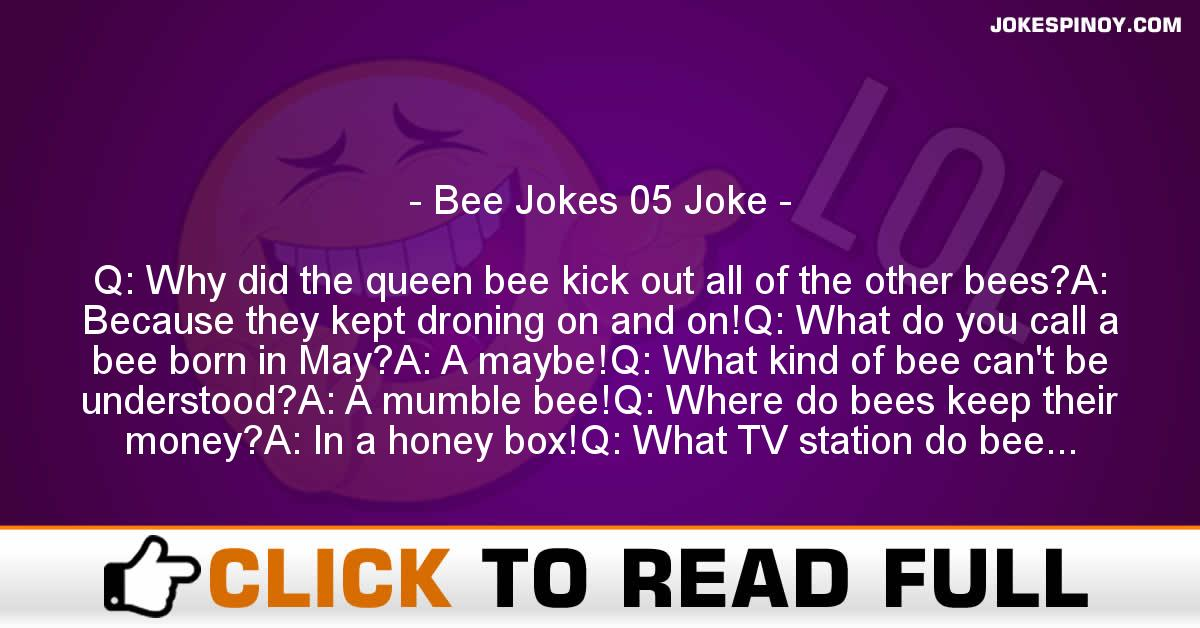 Bee Jokes 05 Joke