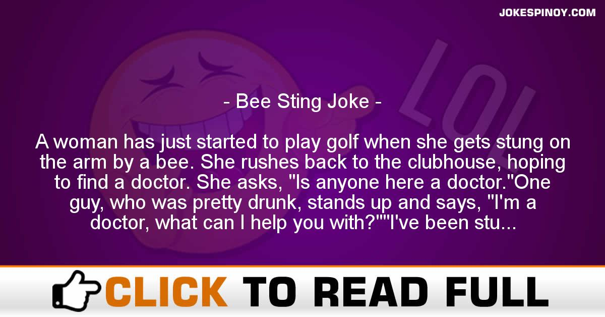Bee Sting Joke