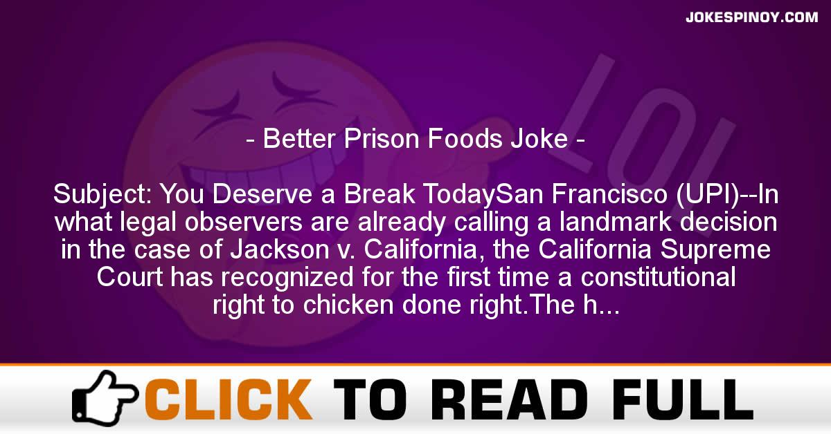 Better Prison Foods Joke