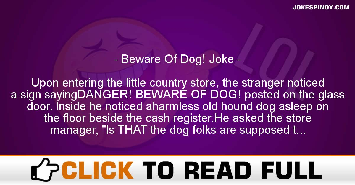 Beware Of Dog! Joke