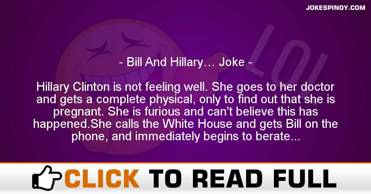 Bill And Hillary… Joke