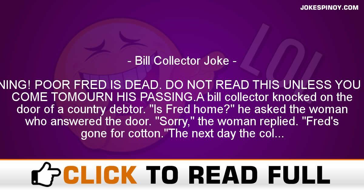 Bill Collector Joke