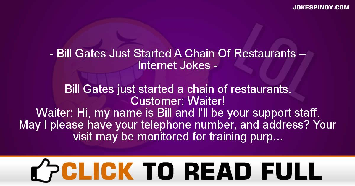 Bill Gates Just Started A Chain Of Restaurants – Internet Jokes