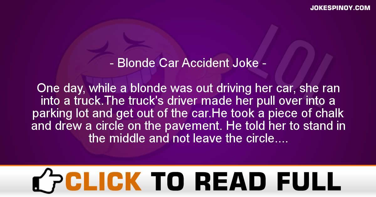 Blonde Car Accident Joke