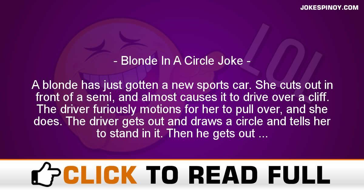 Blonde In A Circle Joke