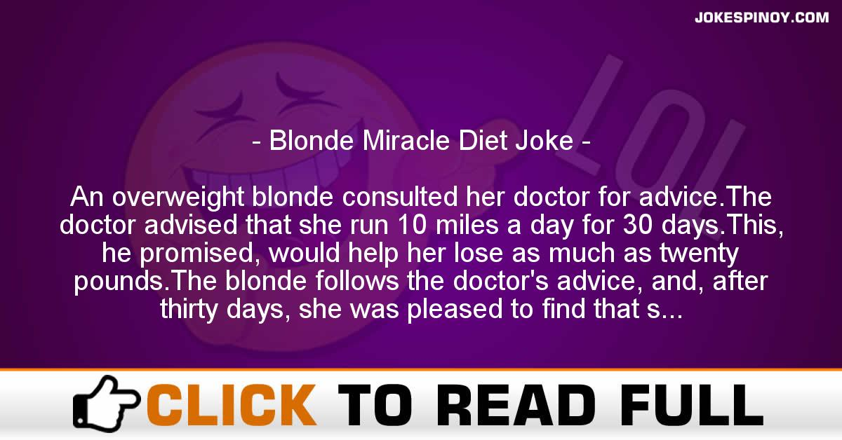 Blonde Miracle Diet Joke