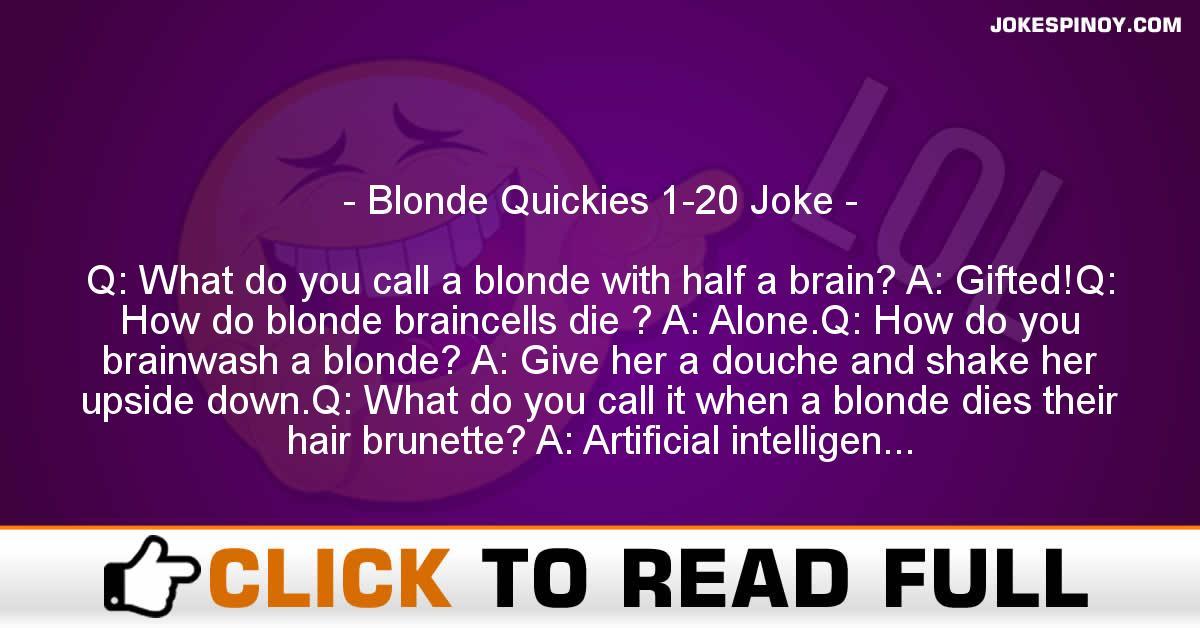 Blonde Quickies 1-20 Joke