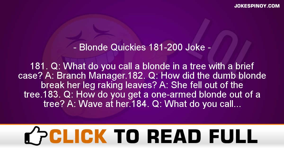 Blonde Quickies 181-200 Joke