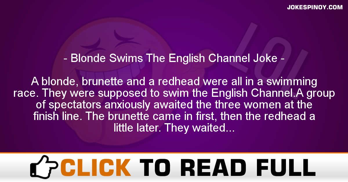 Blonde Swims The English Channel Joke