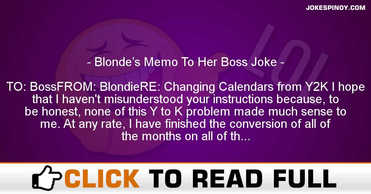 Blonde's Memo To Her Boss Joke