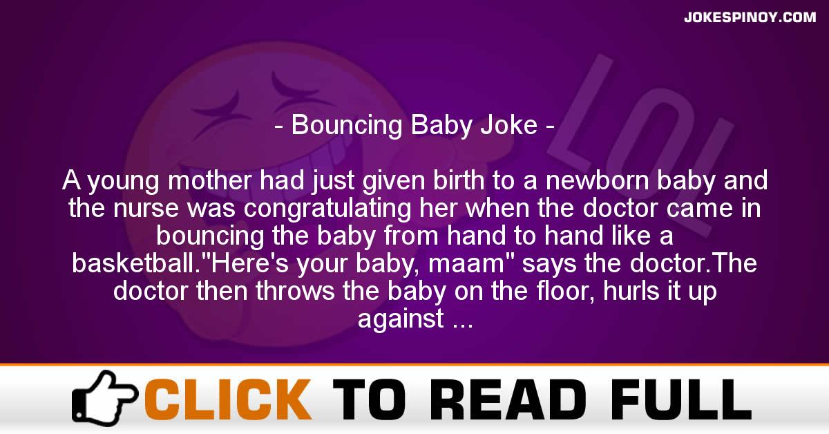 Bouncing Baby Joke