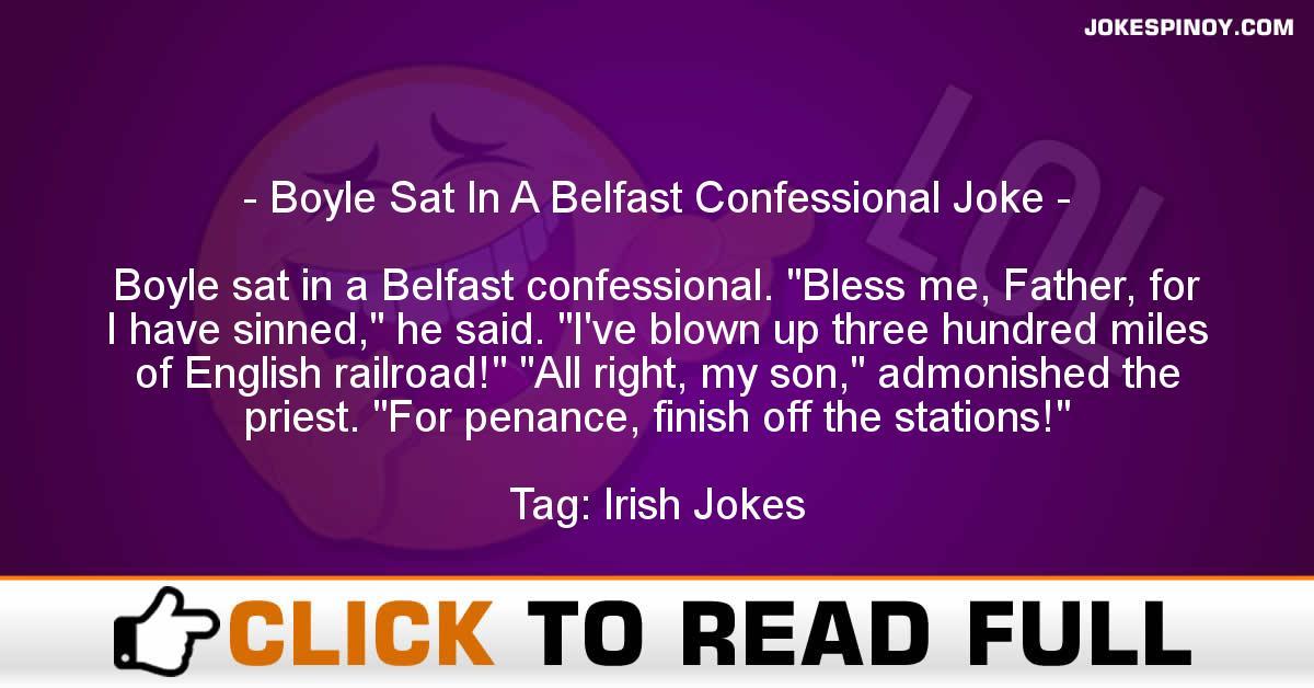 Boyle Sat In A Belfast Confessional Joke