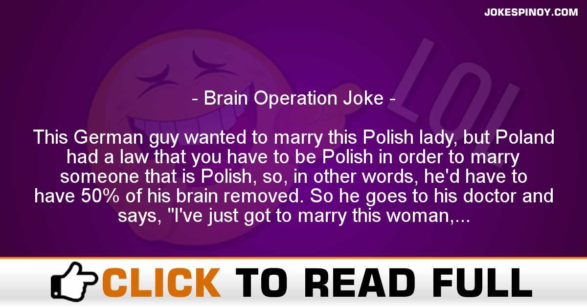Brain Operation Joke