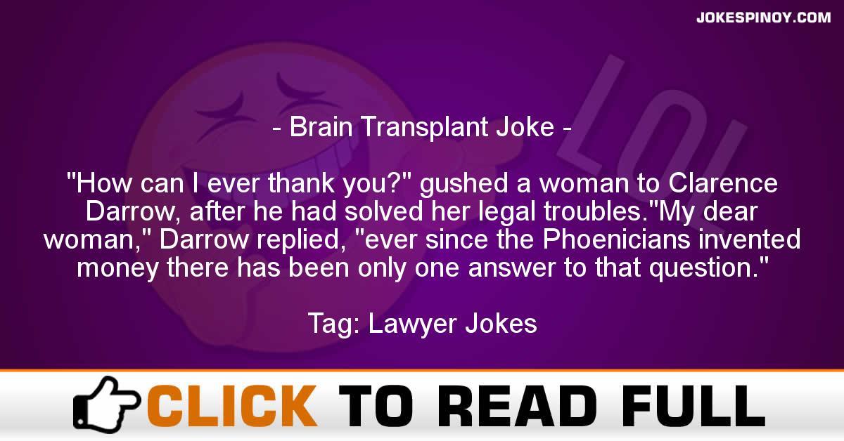 Brain Transplant Joke