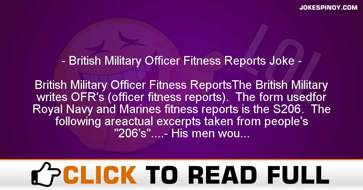 British Military Officer Fitness Reports Joke
