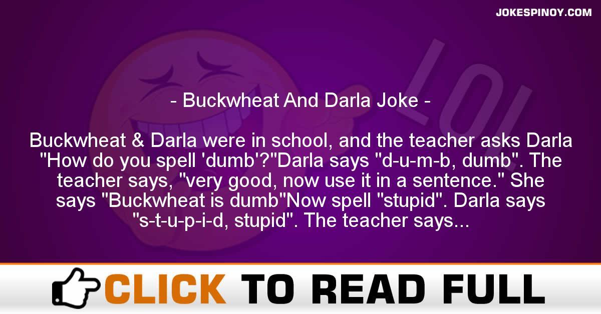 Buckwheat And Darla Joke