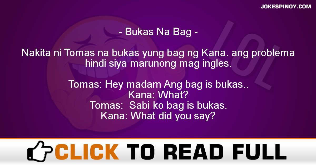 Bukas Na Bag