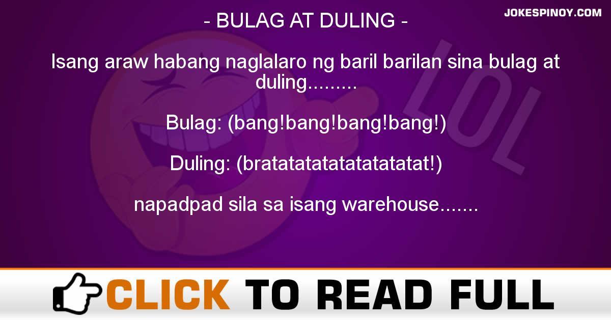 Bulag At Duling