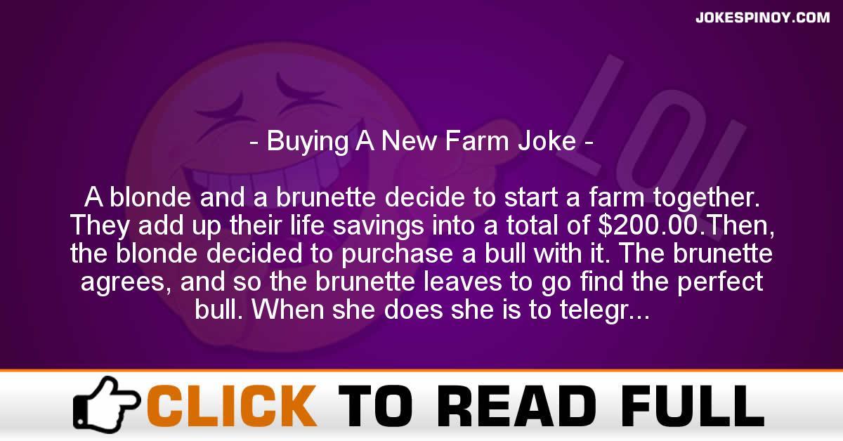 Buying A New Farm Joke