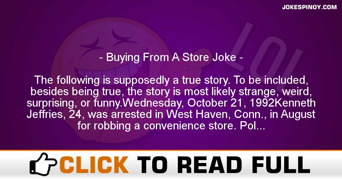 Buying From A Store Joke