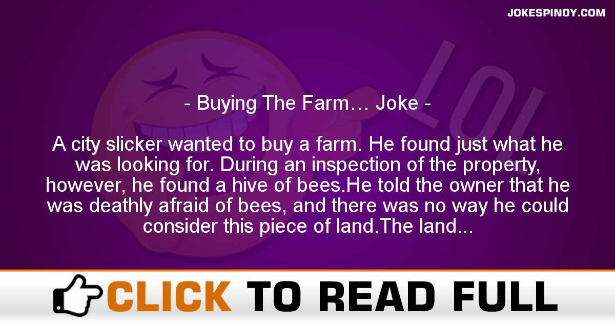 Buying The Farm… Joke