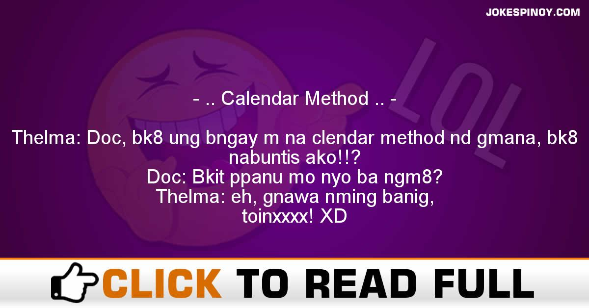 .. Calendar Method ..