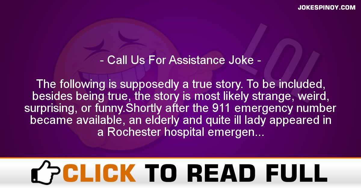 Call Us For A*sistance Joke