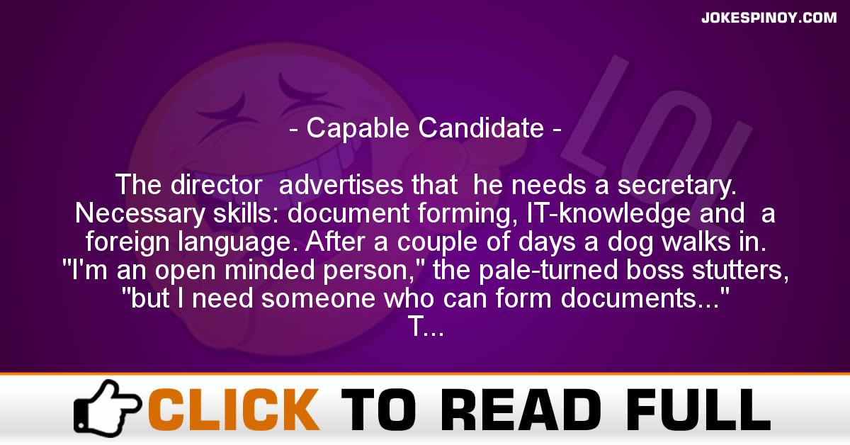 Capable Candidate