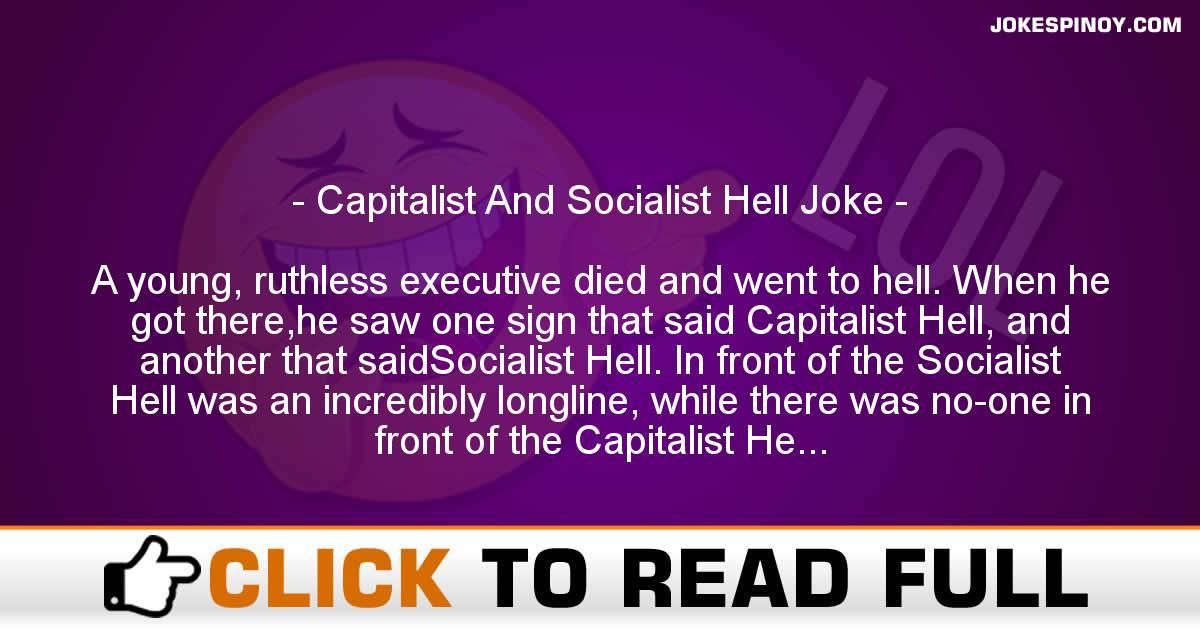 Capitalist And Soc****st Hell Joke