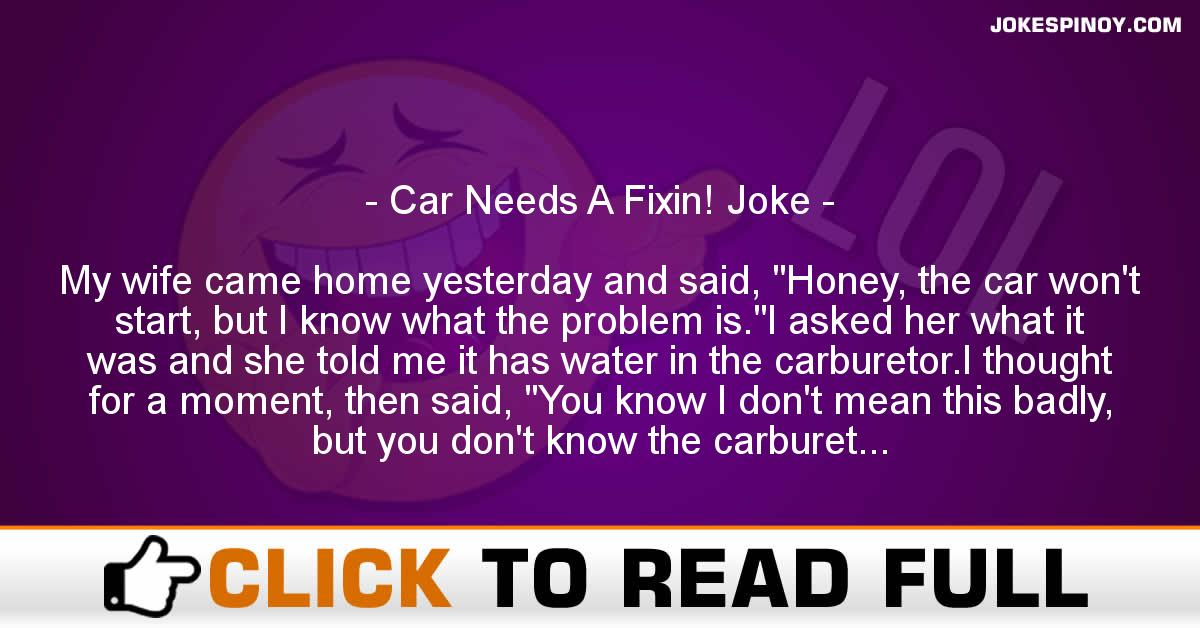 Car Needs A Fixin! Joke
