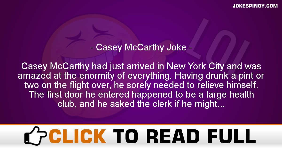 Casey McCarthy Joke