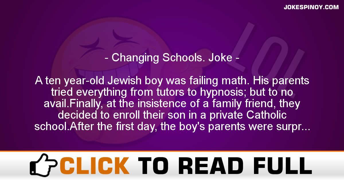 Changing Schools. Joke
