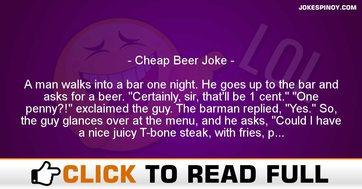 Cheap Beer Joke