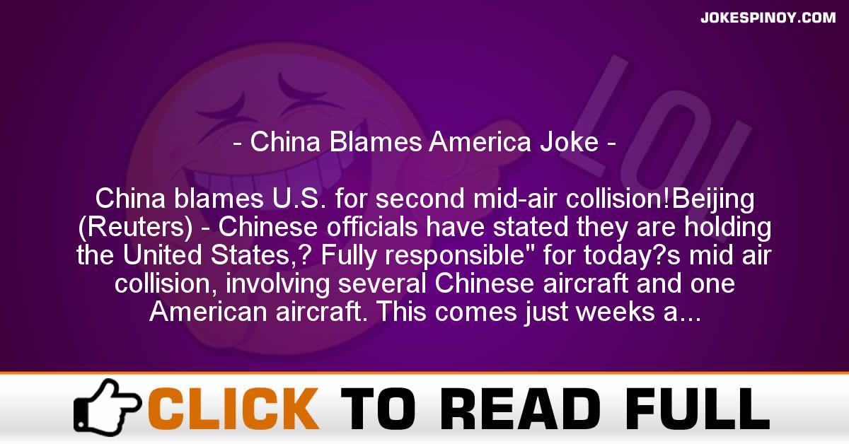 China Blames America Joke