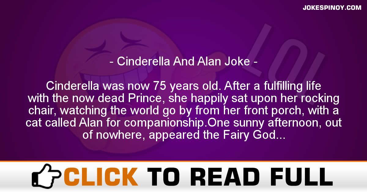 Cinderella And Alan Joke