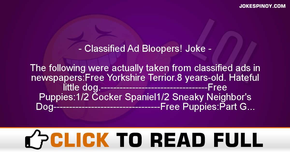Cla*sified Ad Bloopers! Joke